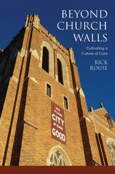 Beyond Church Walls by Rick Rouse