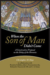 When the Son of Man Didn't Come by Christopher M. Hays