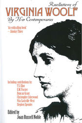 Recollections of Virginia Woolf by Her Contemporaries by Joan Russell Noble