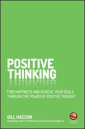 Positive Thinking by Gill Hasson