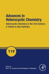 Advances in Heterocyclic Chemistry by Eric Scriven