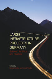 Large Infrastructure Projects in Germany by Genia Kostka
