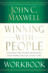 Winning with People Workbook by John C. Maxwell