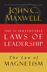 The Law of Magnetism by John C. Maxwell