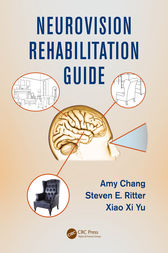 Neurovision Rehabilitation Guide by Amy Chang