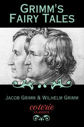 Grimm's Fairy Tales by Jacob Wilhelm Grimm