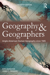 Geography and Geographers by Ron Johnston