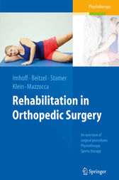 Rehabilitation in Orthopedic Surgery by Andreas B. Imhoff