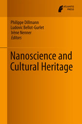 Nanoscience and Cultural Heritage by Philippe Dillmann