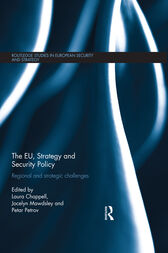 The EU, Strategy and Security Policy by Laura Chappell