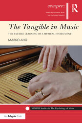 The Tangible in Music by Marko Aho