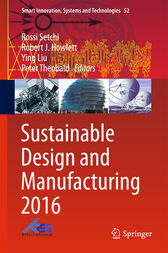 Sustainable Design and Manufacturing 2016 by Rossi Setchi