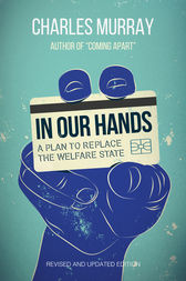 In Our Hands by Charles Murray
