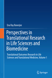 Perspectives in Translational Research in Life Sciences and Biomedicine by Ena Ray Banerjee