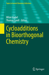 Cycloadditions in Bioorthogonal Chemistry by Milan Vrabel