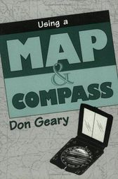 Using a Map & Compass by Don Geary