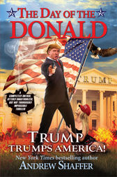 The Day of the Donald by Andrew Shaffer