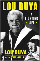 A Fighting Life by Lou Duva