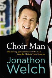 Choir Man by Jonathon Welch