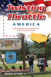 Twisting Throttle America by Mike Hyde