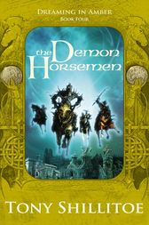 The Demon Horsemen by Tony Shillitoe