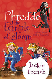Phredde & The Temple Of Gloom by Jackie French