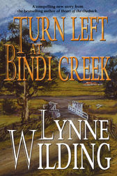 Turn Left at Bindi Creek by Lynne Wilding