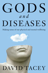 Gods and Diseases by David Tacey
