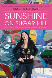 Sunshine on Sugar Hill: Life and Love in New York by Angela Gilltrap