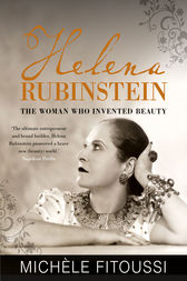 Helena: The Woman Who Invented Beauty by Michele Fitoussi