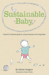 Sustainable Baby by Debbie Hodgson