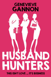 Husband Hunters by Genevieve Gannon