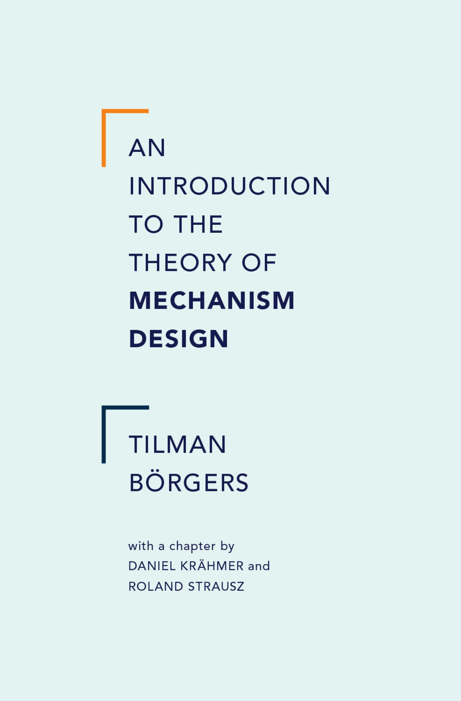 Download Ebook An Introduction to the Theory of Mechanism Design by Tilman Borgers Pdf