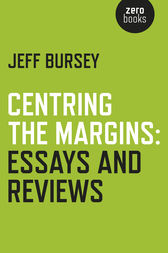 Centring the Margins by Jeff Bursey