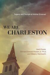 We Are Charleston by Herb Frazier