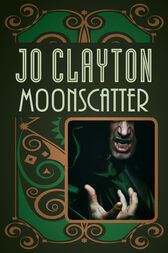 Moonscatter by Jo Clayton