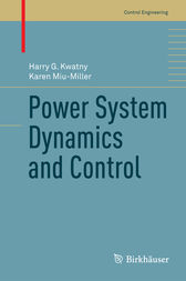Power System Dynamics and Control by Harry G. Kwatny
