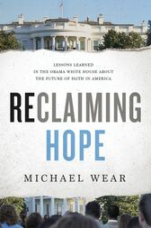 Reclaiming Hope by Michael R. Wear