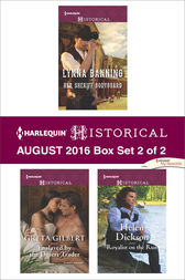 Harlequin Historical August 2016 - Box Set 2 of 2 by Lynna Banning