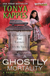 A Ghostly Mortality: A Ghostly Southern Mystery