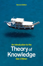 An Introduction to the Theory of Knowledge by Dan O'Brien