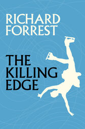 The Killing Edge by Richard Forrest