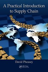 A Practical Introduction to Supply Chain by David Pheasey