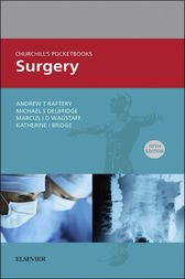 Churchill's Pocketbook of Surgery E-Book by Andrew T Raftery