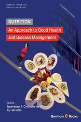 Nutrition: An Approach to Good Health and Disease Management by Esperanza J. Carcache de Blanco; Jay Mirtallo