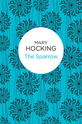 The Sparrow by Mary Hocking