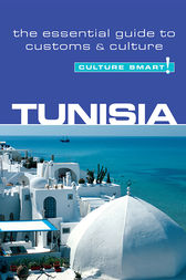 Tunisia - Culture Smart! by Gerald Zarr