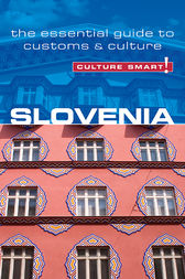 Slovenia - Culture Smart! by Jason Blake