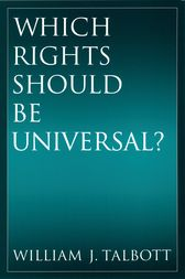Which Rights Should Be Universal? by William J. Talbott