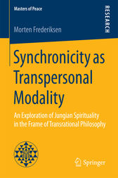 Synchronicity as Transpersonal Modality by Morten Frederiksen
